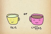 Tea, Coffee, Me TIME / by Ashleigh Irwin