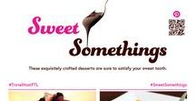 Sweet Somethings / These exquisitely crafted desserts are sure to satisfy your sweet tooth. #SWEETSOMETHINGS