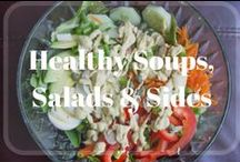 Healthy Soups, Salads, Sides and Sandwiches / Healthy Soups, Salads, Sides and Sandwiches.  Whether you're cooking lunch or dinner, these easy recipes are mostly low-carb and will keep you on track with your weight loss goals.