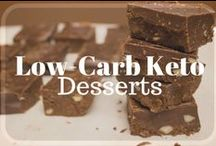 Low-Carb Keto - Desserts / Low-Carb, Keto, Ketogenic, Sugar-Free, Easy, Atkins Dessert Recipes