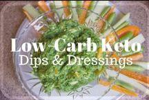 Low-Carb Keto  - Dips & Dressings / Low-Carb Low-Sugar Keto  - Dips & Salad Dressings Recipes