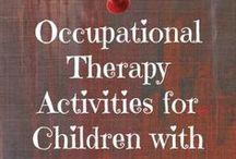 Pediatric OT :-) / by Merisa Marie