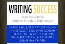 Writing Success / Find out how to write your book (or essay or paper) from start to finish to publication from top award winning authors in all genres.