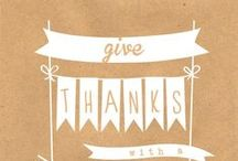 Thanksgiving Ideas / A collection of Thanksgiving ideas for food, decorating and fun.
