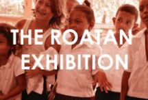 The Roatan Exhibition / We are going to Roatan, Honduras with one single minded goal - to make a difference and improve children's lives.  We are going to make a difference.  https://www.facebook.com/pages/The-Roatan-Expedition/