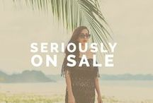 Seriously on Sale / Grab these styles from our favorite brand that are up to 50% off