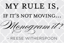 If It's Not Moving, Monogram It