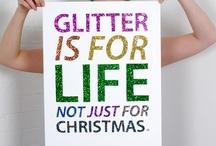 Glitter / by Cassia Gallimore