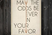 May The Odds Be Ever In Your Favor / The Hunger Games Series