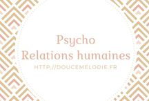 Psycho/relations humaines