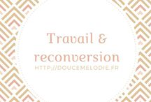 Travail & reconversion