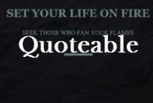 Info: Quotes I Love / My favorite words, quotes