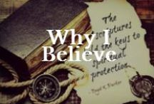 Beliefs: LDS and Faith / My faith is a big part of who I am and how I live.