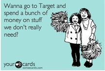 TARGET, How I Love Thee / by Lisa Longendyke