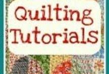 Quilting tutorials / by Pam Barnette