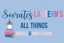 Socrates Lantern's Middle & High School / These resources from Socrates Lantern's Teachers Pay Teachers Store are for middle school and high school. You'll find collaborative group lessons,  project based history activities, writing prompts for English, classroom organization, math, science  and behavior techniques.