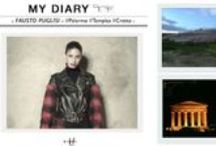 My Diary / Tiziana Fausti's trend and travel diary.