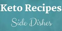 Keto Recipes: Side Dishes / Keto Recipes from the Keto Kitchen to keep you on track with delicious food. Bon Appétit! Sue Hall is a Certified Ketogenic Living Coach, showing you how to take back control of your health and elevate your happiness!