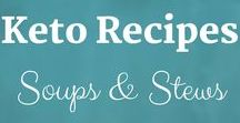 Keto Recipes: Soups & Stews / Keto Recipes from the Keto Kitchen to keep you on track with delicious food. Bon Appétit! Sue Hall is a Certified Ketogenic Living Coach, showing you how to take back control of your health and elevate your happiness!