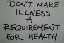 ❦ H e a l t h ❦ / Health is wealth
