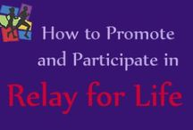 relay for life / by Lindsye Olds