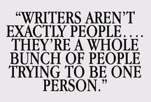 Writing Inspiration / Quotes, photos, authors, ideas and anything else that inspires me to write