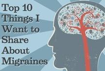 FYI: Migraines / by Sue