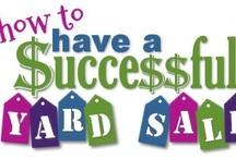 FYI: Yardsale/ Garage Sale Tips / by Sue