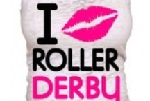 *Roller Derby*  / by Beth Janzen