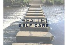 {Health}: Self Care Tips / Take care of yourself first, ways to simplify and quieten your mind to live a more content life.