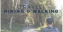 {Travel}: Hiking & Walking Trail Adventures / Walking and hiking all around the world!