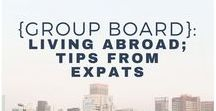 {Group Board} Living Abroad: Tips from Expats / A group board for expats to share their experiences of living overseas or in a new country. This board is OPEN for contributions. Only pin high-quality vertical pins. Must be related to living overseas, expat life, tips to moving countries etc. Feel free to invite expat friends. To be added, follow me (thisisus_living) and contact me to get added to the board.
