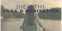 {Health}: Yoga & Meditation