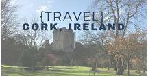 {Travel}: Cork, Ireland