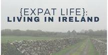 {Expat life}: Living in Ireland / 0