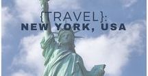 {Travel}: New York, USA / New York, NYC, USA. Travel tips to getting the most out of New York!