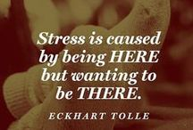 Eckhart Tolle / Helpful tips from Eckhart