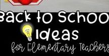 Back to School Ideas for Elementary Teachers