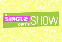 A Single Girls Show / Everyone sees the world through their eyes, a Single Girl and her friends choose to see as they were brought up to hope for: one big (90s) TV show. Because it's your world, see it how you want. Creative, Graphic Design, Social Media & Website by  ALM.