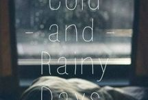 cold and rainy days / foggy stormy & rainy days ,  cold outside cozy and warm inside / by Maaike de Jager Wisse