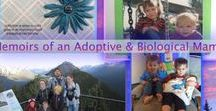 Adoption & Family Life / A collection of blog posts I have written on my families journey through adoptive & biological parenting