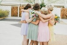{ OFD } Bridesmaids  / by Olive Farm Designs