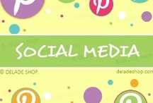 Social Media / Related to Social Media (of course!) / by DELADE SHOP