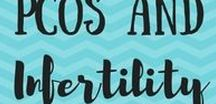 PCOS and Infertility / Helpful tools and stories of others living with PCOS.
