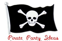 Pirate Party Ideas / by Birthday Party Ideas 4 Kids