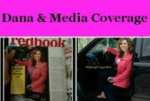 Dana & Media Coverage / Television, Radio, Magazine Appearances, Just a few places I have worked with. Local, and national.