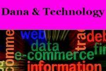 Dana & Techology