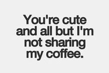 Funny Coffee Humor / Coffee humor that is sure to make you laugh! Don't forget to share with your coffee lovin' friends.