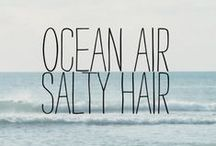 Beach Sayings and Quotes / How we wish, and how life, should be. / by Seaside Inspired Boutique