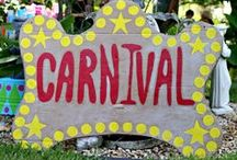 Carnival Ideas / by Nancy Maier